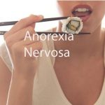 Anorexia Nervosa - Causes, Symptoms & Treatments